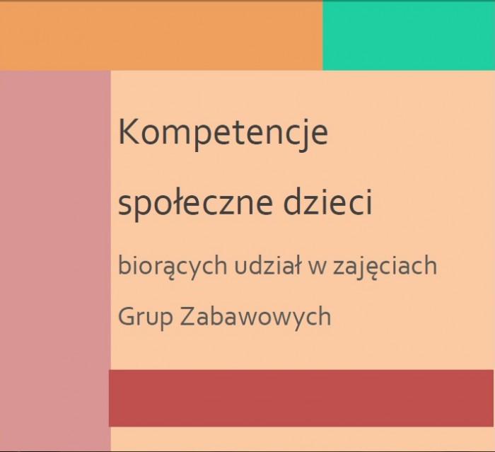 Grupy Zabawowe - raport z badań
