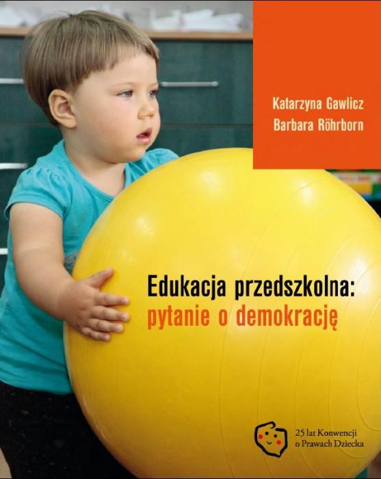 Edukacja przedszkolna: pytanie o demokrację