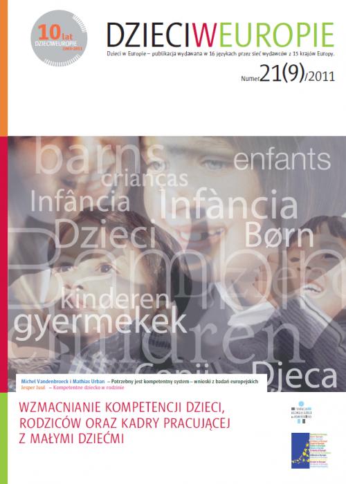 Dzieci w Europie nr 21 Wzmacnianie kompetencji dzieci , rodziców oraz kadry pracującej z małymi dziećmi