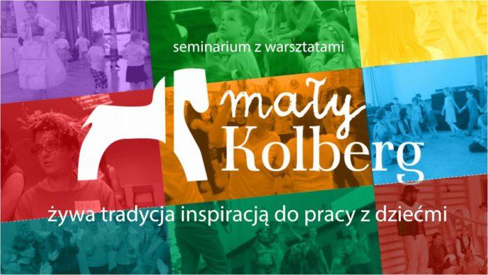 Łódź, Poznań i okolice - zapraszamy na podsumowanie projektu Mały Kolberg!